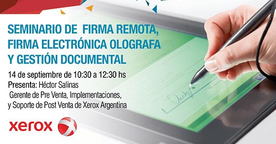 Seminario de Firma Remota, Firma Electrónica Ológrafa y Gestión Documental
